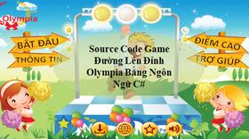 Source Code Game Đường Lên Đỉnh Olympia Bằng Ngôn Ngữ C Sharp - Document